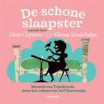 De schone slaapster - Clara Cleymans, Petr Ilʹič Čajkovskij, Siska Goeminne, Tom Hautekiet, Steven Verhaert (ISBN 9789020988314)