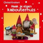 Haak je eigen kabouterhuis - Christel Krukkert (ISBN 9789462501836)
