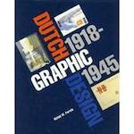 Dutch graphic design, 1918-1945 - Alston W. Purvis (ISBN 9780442004446)