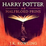 Harry Potter en de Halfbloed Prins - J.K. Rowling (ISBN 9781781108086)