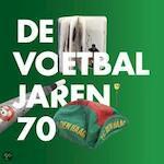 De voetbaljaren 70