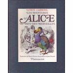 les aventures d'Alice au pays des merveilles - Lewis Carroll