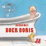 In bad met Boer Boris - Ted van Lieshout