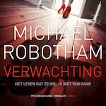 Verwachting - Michael Robotham (ISBN 9789403109503)