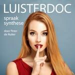 Luisterdoc Spraaksynthese - Peter de Ruiter (ISBN 9789491833458)