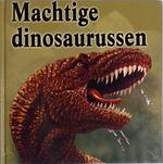 Machtige dinosaurussen - Judith Simpson (ISBN 9789087940096)