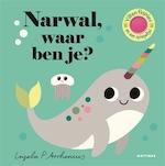 Narwal, waar ben je? - Ingela P. Arrhenius (ISBN 9789025771133)