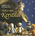 Haak je eigen kerststal - Christel Krukkert (ISBN 9789058774729)