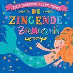 De zingende zeemeermin - Julia Donaldson (ISBN 9789025752361)