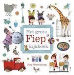 Het grote Fiep kijkboek - Fiep Westendorp (ISBN 9789045116464)