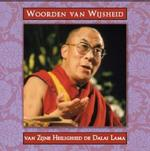 Woorden van wijsheid van de Dalai Lama - Dalai Lama (ISBN 9789045303697)