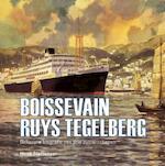 Boissevain Ruys Tegelberg - Henk Slettenaar (ISBN 9789057305443)