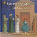 Hoe ver nog naar Bethlehem?