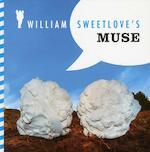 William Sweetlove's Muse - William Sweetlove (ISBN 9789078322429)