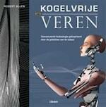Kogelvrije veren - Robert Allen, Andrew Kirk, Caroline Eley, Hans P. Keizer (ISBN 9789089981219)