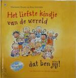 Het liefste kindje van de wereld dat ben jij ! - Marianne Busser, Ron Schroder (ISBN 9789044309409)