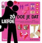 Zo doe je dat - Liefde - The Show Me Team (ISBN 9789089891068)