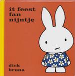 It feest fan Nijntje - Dick Bruna