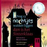 Nog 13 nachtjes wakker liggen dan is het Sinterklaas - Erik van Os, Ted van Lieshout