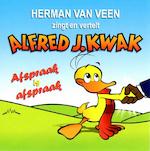 Alfred J. Kwak - Afspraak is afspraak - Herman van Veen (ISBN 9789077102701)