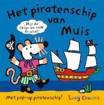 Het piratenschip van Muis - Lucy Cousins (ISBN 9789025868543)