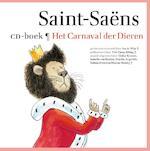 Het Carnaval der Dieren - Camille Saint-Saëns, Ivo de Wijs (ISBN 9789025761103)