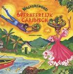 Walkerswood overheerlijk Caribisch - Virginia Burke, Marthe C. Philipse, Walkerswood (ISBN 9789060975855)