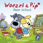Woezel & Pip - Naar school - Guusje Nederhorst