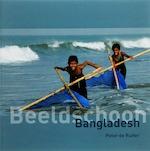 Beeldschoon Bangladesh - Peter de Ruiter (ISBN 9789038917245)