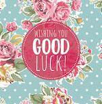 Wishing you good Luck! - Gerd De Ley (ISBN 9789463540629)