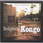 Belgisch Kongo - Peter Verlinden (ISBN 9789058266743)