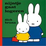 Nijntje gaat logeren - Dick Bruna (ISBN 9789073991170)