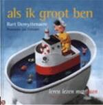 Als ik groot ben - Bart Demyttenaere, Leo Timmers (ISBN 9789044302820)