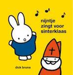 Nijntje zingt voor sinterklaas - Dick Bruna (ISBN 9789056476519)