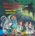 Opa en oma Oelewapper redden het spookhuis - Marianne Busser (ISBN 9789048838745)