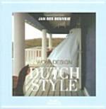 Dutch Style - Jan des Bouvrie - Barbara Stoeltie, Jan Des Bouvrie, René Stoeltie (ISBN 9783512032264)