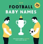 Football Baby Names - Boudewijn Bosman, Tim Nikken (ISBN 9789063695231)
