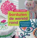 Borduren de wereld rond - Clare Youngs (ISBN 9789491853012)