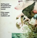 Vijftig jaar Nederlandse realistische Kunst