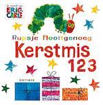 Rupsje Nooitgenoeg Kerstmis 123 - Eric Carle (ISBN 9789025759247)