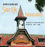Sierlijk Bouwen - Peter Karstkarel (ISBN 9789033009020)
