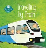 Want to Know. Traveling by Train - Pierre Winters (ISBN 9781605373409)