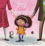 My Good Morning