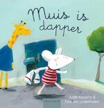 Muis is dapper - Judith Koppens (ISBN 9789044819694)