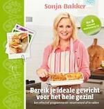 Bereik je ideale gewicht voor het hele gezin! - Sonja Bakker (ISBN 9789078211266)