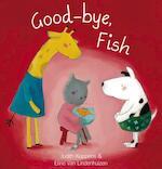Good-Bye, Fish - Judith Koppens (ISBN 9781605371535)