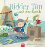 Ridder Tim wil een draak - Judith Koppens (ISBN 9789044829907)