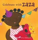 Celebrate with Zaza - Mylo Freeman (ISBN 9781605373768)