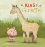 A Kiss for Giraffe - Judith Koppens (ISBN 9781605374079)