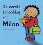 De eerste schooldag van Milan - Kathleen Amant (ISBN 9789044811452)